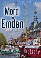 """Neuerscheinung: Ostfrieslandkrimi """"Mord in Emden"""" von Susanne Ptak"""