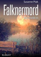 """Neuerscheinung: Ostfrieslandkrimi """"Falknermord"""" von Susanne Ptak im Klarant Verlag"""