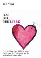 Das Buch der Liebe – umfangreiche Informationen über das Thema Liebe