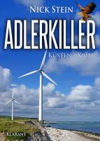 """Neuerscheinung: """"Adlerkiller – Küsten-Krimi"""" von Nick Stein im Klarant Verlag"""