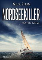 """Neuerscheinung: """"Nordseekiller – Küsten-Krimi"""" von Nick Stein im Klarant Verlag"""