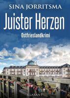 """Neuerscheinung: Ostfrieslandkrimi """"Juister Herzen"""" von Sina Jorritsma im Klarant Verlag"""