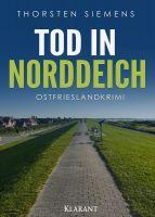 """Neuerscheinung: Ostfrieslandkrimi """"Tod in Norddeich"""" von Thorsten Siemens im Klarant Verlag"""