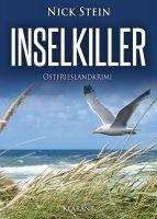 """Neuerscheinung: """"Inselkiller – Ostfrieslandkrimi"""" von Nick Stein im Klarant Verlag"""