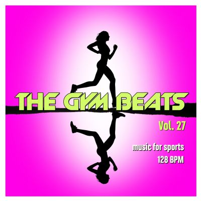 """gym beats vol 27 rand - OH YES! MUSIC veröffentlicht """"THE GYM BEATS Vol.27"""" - Music for Sports"""